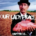 Our Lady Peace - Happiness... Is Not A Fish That You Can Catch '1999
