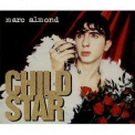 Marc Almond - Child Star (cd2) (merdd 450) '1995