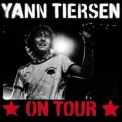Yann Tiersen - On Tour '2006