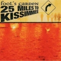Fool's Garden - 25 Miles To Kissimmee '2003