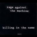 Rage Against The Machine - Killing in the Name [CD, Maxi-Single] '1993