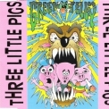 Green Jelly - Three Little Pigs '1993