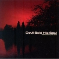 Devil Sold His Soul - Darkness Prevails (reissue Ep) '2008