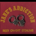Jane's Addiction - Been Caught Stealing '1990