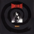 Dance Or Die - 3001 '1991