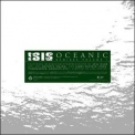 Isis - Ocanic: Remixes / Reinterpretations '2004