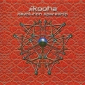 Jikooha - Revolution Spaceship '2008