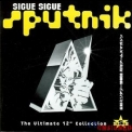 Sigue Sigue Sputnik - The Ultimate 12' Collection '1998