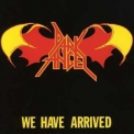 Dark Angel - We Have Arrived '1984