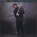 Robert Cray - Strong Persuader '1986