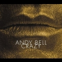 Andy Bell - Crazy '2005