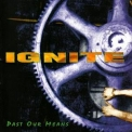 Ignite - Past Our Means '1996
