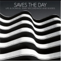 Saves The Day - Ups & Downs: Early Recordings And B-sides '2004