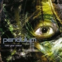 Pendulum - Hold Your Colour (reissue) '2007