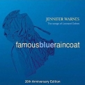 Jennifer Warnes - Famous Blue Raincoat - The Songs Of Leonard Cohen - 20th Anniversary Edition '2007
